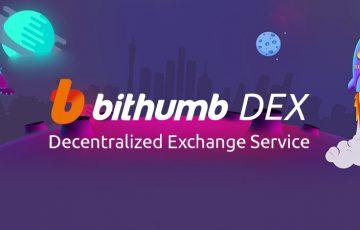 Bithumb:分散型取引所(DEX)のサービス開始「手数料無料・エアドロップ」イベントも