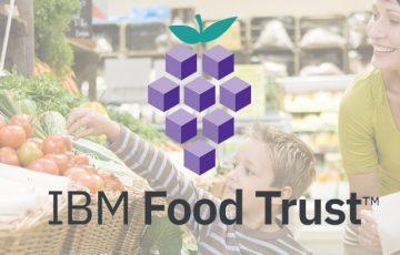 IBM:ブロックチェーン食品追跡ネットワーク「Food Trust」を開始