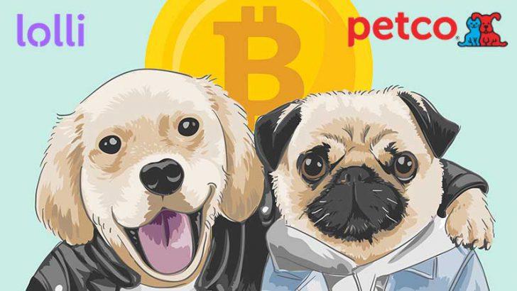ペット用品大手が「ビットコイン還元サービス」を導入|Lolli×Petco