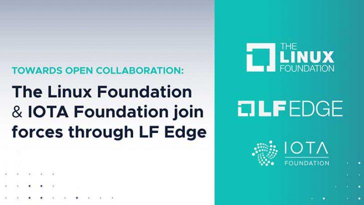 IOTA財団:Linux Foundationと提携し「LF Edge」フレームワークを共同開発