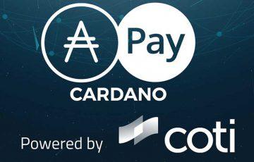 カルダノ財団:決済ソリューション開発で「COTI」と提携|ADA Pay導入拡大へ