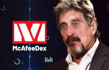 ジョン・マカフィー:イーサリアムべースの分散型取引所「McAfeeDex」を発表