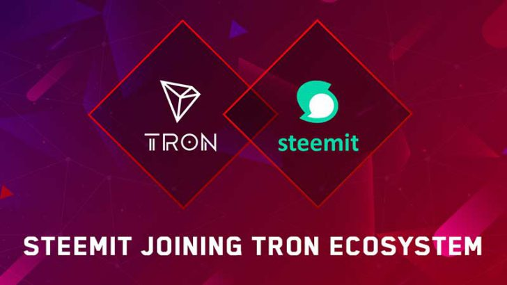 Tron財団:Steem基盤の分散型SNS「Steemit」と戦略的提携|サービス統合へ