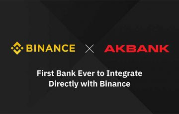 BINANCE:トルコの大手銀行「Akbank」を直接サポート|仲介業者なしで入出金可能に