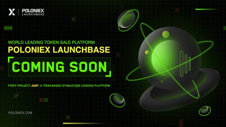 Poloniex:TRON基盤のIEOプラットフォーム「LaunchBase」公開へ