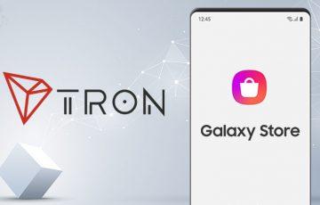 Samsung Galaxy Store:トロン(Tron/TRX)関連の「DApps」取扱い開始