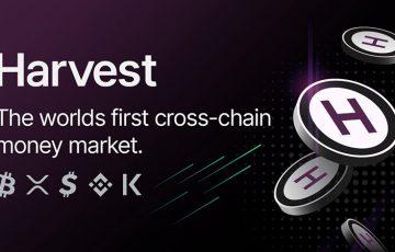 DeFiプロジェクトKava:クロスチェーンマネーマーケット「Harvest」公開へ
