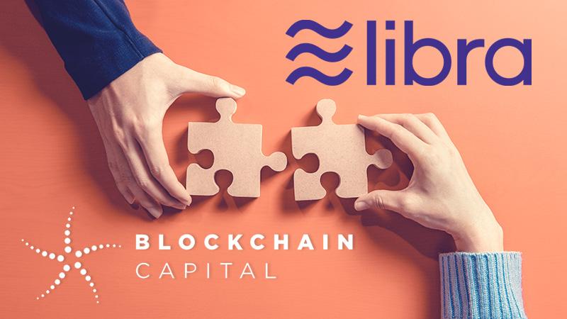 Libra協会:投資会社「Blockchain Capital」が新メンバーとして参加