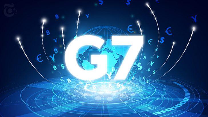 G7:中央銀行デジタル通貨の「重要3要素」を強調|中国CBDCの透明性に対する懸念も