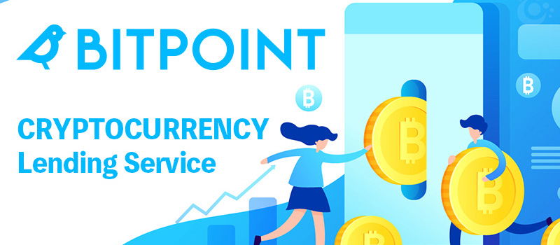 BITPoint-Cryptocurrency-Lending-Service