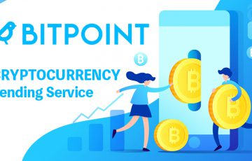 ビットポイント:暗号資産レンディングサービス「貸して増やす」提供開始