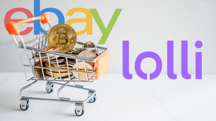 ビットコイン還元アプリLolli:大手通販サイト「eBay(イーベイ)」と提携