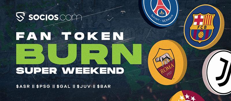 Socios-Chiliz-FanToken-Burn-Super-Weekend