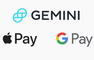 Gemini:暗号資産の購入方法に「Apple Pay・Google Pay」を追加