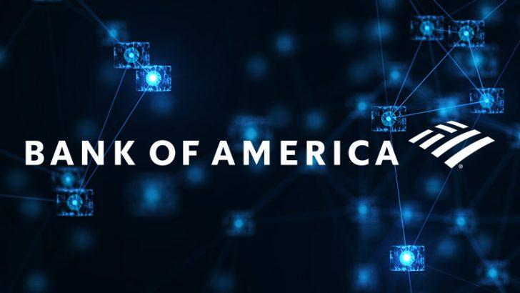Bank of America「ブロックチェーン基盤の株式取引ネットワーク」に参加