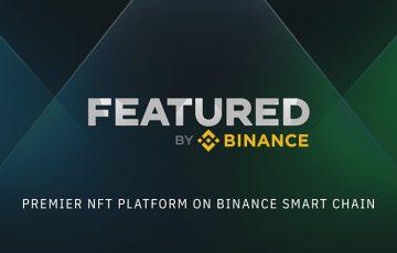 バイナンスが支援するNFTプラットフォーム「Featured by Binance」公開