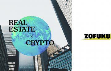 Zofuku:仮想通貨決済対応の「不動産売買仲介サービス」開始|BTC・ETH・DOTなど