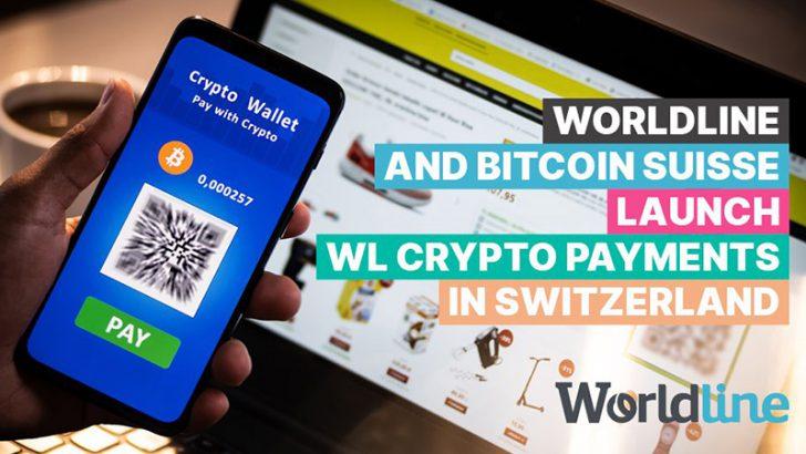 スイスの85,000店舗に「仮想通貨決済ソリューション」を提供:Bitcoin Suisse×Worldline