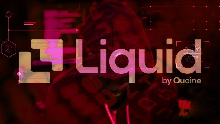 Liquid by QUOINE「暗号資産流出事件の詳細」を発表|被害総額は100億円以上に