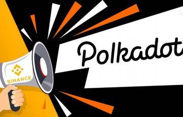 BINANCE:Polkadotのパラチェーンオークション「サポートする」と発表