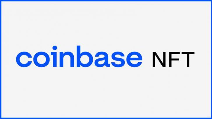 コインベース:NFTマーケットプレイス「Coinbase NFT」提供へ|事前登録受付開始