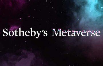 サザビーズ:独自のNFTプラットフォーム「Sotheby's Metaverse」公開